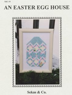 An Easter Egg House - (Cross Stitch) Find your next East Cross Stitch design at Cobweb Corner and save 20% off your first order with coupon WELCOMECC #crossstitch #easter