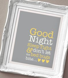 Good Night Sleep Tight - Print for a Baby Girl or Boy's Nursery. $15.00, via Etsy.