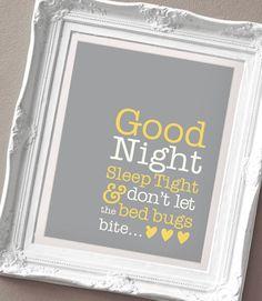 Good Night Sleep Tight - Print for a Baby Girl or Boy's Nursery. $15.00, via Etsy.