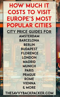 How much it costs to visit Europe's most popular cities while on a backpacker's budget — includes average prices for food, accommodation, attractions & more