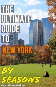 This guide was prepared by a local, to bring you the best and the most comprehensive information on the things that you can do in New York in the Summer, Fall, Winter and Spring – just pick your season below... globalstorybook.org