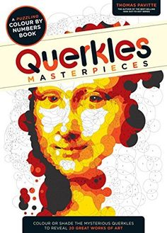 Querkles Masterpieces: A Puzzling Colour by Numbers Book, http://www.amazon.com/dp/1781572410/ref=cm_sw_r_pi_s_awdm_lzXCxbEEYFJEQ