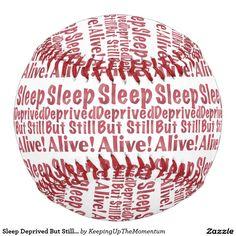 Sleep Deprived But Still Alive in Raspberry Softball