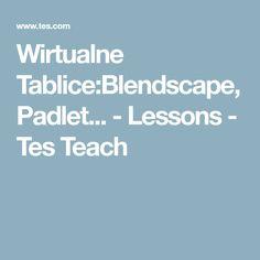 Wirtualne Tablice:Blendscape, Padlet... - Lessons - Tes Teach