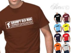 Grumpy Old Man T-Shirt Silly Tee are fun to give and to keep. Here are some of my favorite quotes. For other fun products, shop..... https://www.sunfrog.com/jcshirts/funny