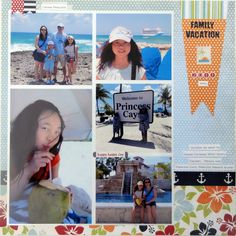 Family Vacation 2011 - Scrapbook.com