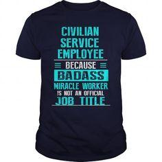 CIVILIAN SERVICE EMPLOYEE T Shirts, Hoodies. Get it here ==► https://www.sunfrog.com/LifeStyle/CIVILIAN-SERVICE-EMPLOYEE-Navy-Blue-Guys.html?57074 $22.99