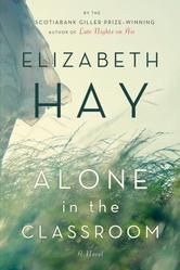 Alone in the Classroom - by Elizabeth Hay - In a small prairie school in 1929, Connie Flood helps a backward student, Michael Graves, learn how to read. Observing them and darkening their lives is the principal, Parley Burns, whose strange behaviour culminates in an attack so disturbing its repercussions continue to the present day. Kobo Daily Deal (Only $2.99!) #Kobo #eBook #DailyDeal