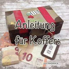 Anleitung Koffer aus Papier für Geldgeschenk. Großer Koffer XL. Stampin Up Verpackung