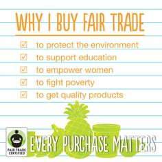 What's your favorite reason for buying Fair Trade?     Let us know in the comments, and feel free to add your own!