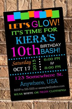 Hey, I found this really awesome Etsy listing at https://www.etsy.com/listing/207626838/glow-neon-birthday-party-invitation-with