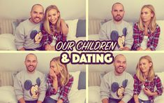 Our Children & Dating! | SacconeJolys