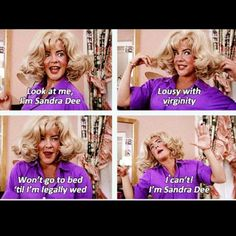 Look At Me, I'm Sandra Dee, easily my favorite Grease song