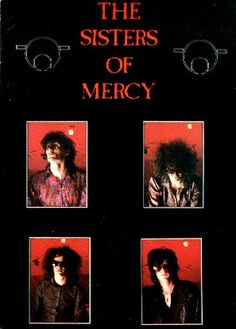 The Sisters of Mercy... :)