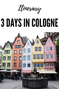 Itinerary for 3 days in Cologne, Germany