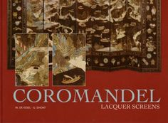 Coromandel Lacquer Screens W. de Kesel and Greet Dhont Art Media Resources Medium Art, Screens, Books To Read, Reading, Image, Canvases, Word Reading, Reading Books, Libros