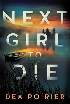 This is Online Books Next Girl to Die (The Calderwood Cases, by Dea Poirier free pdf books bestsellers. Good Books, Books To Read, Homicide Detective, Thriller Books, Mystery Thriller, Free Books Online, Popular Books, Mystery Books, Writing A Book
