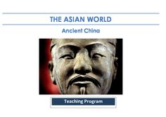 Ancient China - Teaching Program, Resources, Assessment Pack