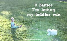 8 battles Im letting my toddler win
