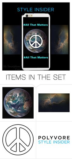 """""""#MySmart iPhone 6s, """"All That Matters"""""""" by artiva-diva ❤ liked on Polyvore featuring art, contestentry and PVStyleInsiderContest"""