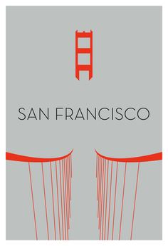 San Francisco Minimalism Design by Ryan Russell. 14 Minimal Iconic City Structure Silhouettes.