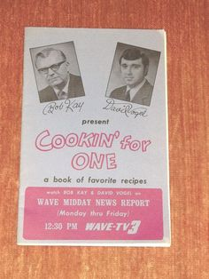 Vintage Wave-TV 3 Cookin' for One Recipe Booklet Louisville Kentucky KY