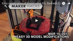 Easy Modifications of Downloaded STLs with Simplify 3D