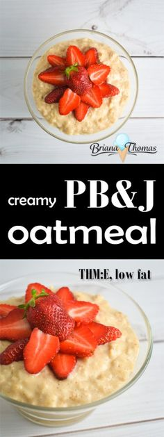 Creamy PB&J Oatmeal - all the flavors of a classic peanut butter and strawberry jelly sandwich in oatmeal form! THM:E, low fat, sugar free, gluten free, egg free, dairy free