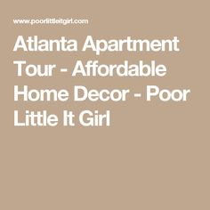 Atlanta Apartment Tour Affordable Home Decor Poor Little It Girl Home Decor Sites, Funny Home Decor, Home Decor Catalogs, Home Decor Online, Inexpensive Home Decor, Cheap Home Decor, Diy Home Decor, Country Interior Design, Apartment Interior Design