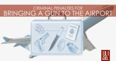 Criminal Penalties for Bringing a Gun to the Airport (Accidentally) Criminal Law, Criminal Defense, Airport Security, Fort Worth, Guns, Bring It On, Learning, Texas, Weapons Guns