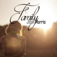 Jenn Morris - Family on #FIYA #CountryMusic #NewArtist #MusicLovers