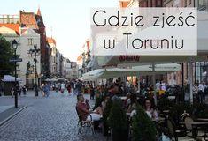 Gdzie zjeść w Toruniu Street View