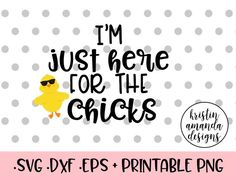 I\'m Just Here For the Chicks Easter Oh For Peeps Sake Easter cute easter shirt vinyl for kids cricut easter projects silhouette projects easter crafts easter decorations SVG Cut File • Cricut • Silhouette Vector • Calligraphy • Download File • Cricut • Silhouette Cricut projects - cricut ideas - cricut explore - silhouette cameo By Kristin Amanda Designs