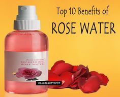 Top 10 Benefits of rose water