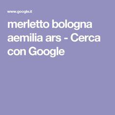 merletto bologna aemilia ars - Cerca con Google