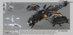 Used primarily for reconnaissance tasks. The first of its kind to utilise the innovative fuXion™ technology to such a high standard. Though lacking heavy weaponry. The Buzzard is able to execute swift and fast evasive actions to escape hostile situations. The Buzzard's sister class (LB19) is equiped with fully automatic weaponry used to engage in air to ground combat.