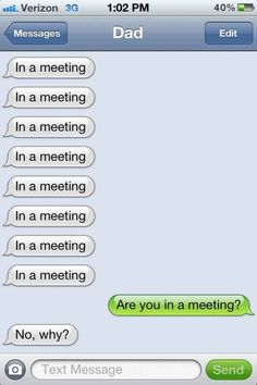 The dad who will make you question reality.   38 Parents Who Have Mastered The Art Of Texting