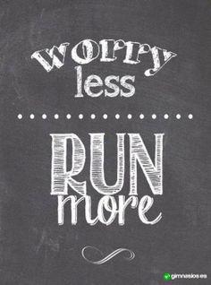 No te preocupes tanto.. Simplemente corre! #run #running #corre #ejercicio #sinpreocupacion #worry #less #animos #motivacion