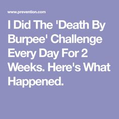 I Did The 'Death By Burpee' Challenge Every Day For 2 Weeks. Here's What Happened.
