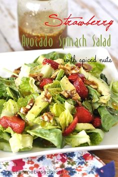 Strawberry Avocado Spinach Salad with Spiced Nuts is a dressed up version of an old classic. The addition of avocado and spiced nuts takes it to a new level.
