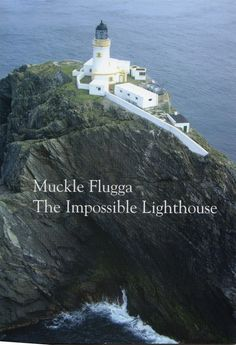 Muckle Flugga - The Impossible Lighthouse. It was built on a pinnacle of rock in a cauldron of rip tide north of Unst, Shetland, Scotland. Isle Of Man, Iron Age, Rotterdam, Gaia, Shetland, Orkney Islands, Island Map, Scottish Islands, Scotland Travel