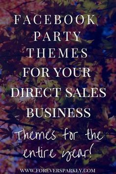 Facebook Party Themes for your Direct Sales Business