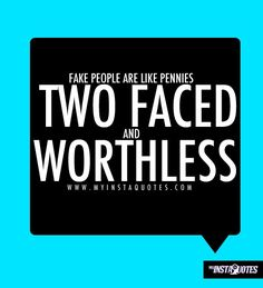 fake people quotes and sayings | fake people, being fake, fake friends, fake friendships, fake ...
