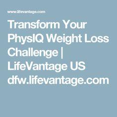 Transform Your PhysIQ Weight Loss Challenge | LifeVantage US  dfw.lifevantage.com