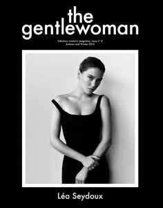 The Gentlewoman.