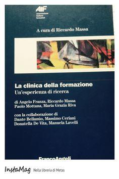 La clinica della formazione - a cura di Riccardo Massa. con i contributi di Franza, Massa, Mottana, Riva. #education #book #readeducation #pedagogia #educazione