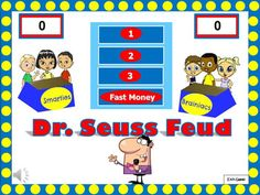 Dr. Seuss Feud- what a fun game for Dr Seuss birthday and read across America!!!  Perfect activity and lesson for a classroom!