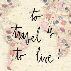 to travel is to live! - Rachel Helidonis Consultoria de Estilo Pessoal