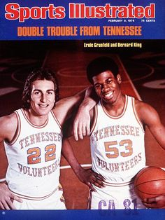 Bernard King & Ernie Grunfeld, University of Tennessee, 1976 SI Cover