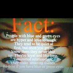 I have blue eyes and this is actually fairly accurate for those of you whp don't believe it.